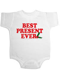 christmas onesie best present ever funny baby onesie holiday