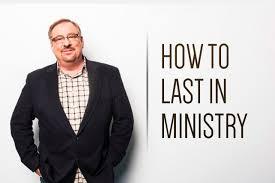 warren how to last in ministry