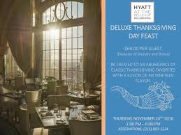 deluxe thanksgiving day feast at hyatt at the bellevue philly grub