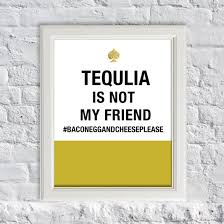Kate Spade Home Decor Tequila Is Not My Friend Artprint Kate Spade Inspire Quotes