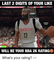 Basketball Memes - last 2 digits of your like basketball studios rockets 13 will be