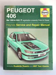 peugeot 406 99 to 02 t reg on petrol u0026 diesel haynes service and