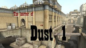 dust map csgo on dust 1 never play on this map
