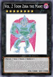 vol 2 toon zera the mant yu gi oh card maker wiki fandom