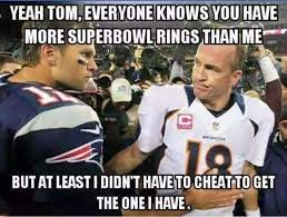 Peyton Superbowl Meme - peyton has more class in his pinky than brady has in his whole body