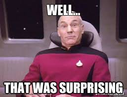Surprised Meme Face - well that was surprising this is my surprised face picard