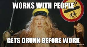 Drunk At Work Meme - best thing about being sober in a bar sort of by 0n3vva meme