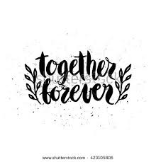 wedding quotes together quote together forever typography stock vector