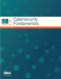csx cybersecurity fundamentals study guide 2nd edition isaca