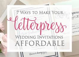 Affordable Wedding Invitations With Response Cards 7 Ways To Make Your Letterpress Wedding Invitations Affordable