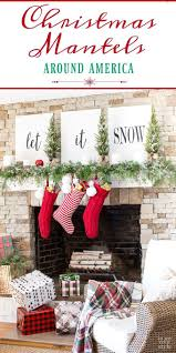 465 best christmas decorating ideas images on pinterest merry christmas mantel decorating let it snow