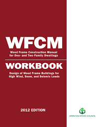 Wood Frame Design Software Free by Wood Frame Construction Manual 2012