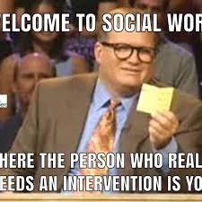 Intervention Meme - the best christmas social work memes social work tutor
