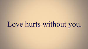 quote love hurt love quotes wallpapers love hurts without you backgrounds