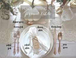 Formal Table Setting Place Setting 101 Formal Table
