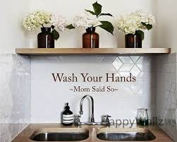 wash your hands mom said so sayings home quotes wall sticker diy