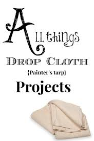 Slipcovers Made From Drop Cloths 850 Best Burlap Drop Cloth Muslin Linens Grain And Feed Sacks