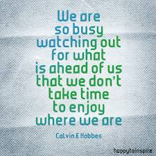 quote about life enjoy quotes about friends enjoying list of famous quotes about love
