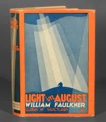 faulkner light in august light in august william faulkner new york harrison smith robert