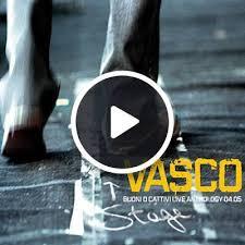 un gran bel vasco stupido hotel live anthology 2004 vasco shazam