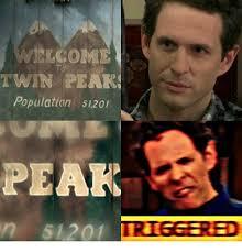 Twin Peaks Meme - 25 best memes about twin peaks twin peaks memes