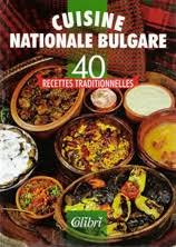 cuisine bulgare cuisine nationale bulgare from raymond wagenstein book info