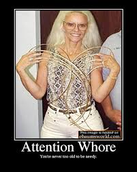Youre A Whore Meme - image 347090 attention whore know your meme