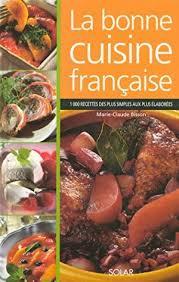 la bonne cuisine la bonne cuisine by bisson claude abebooks
