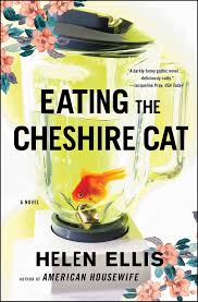 eating the cheshire cat ebook by helen ellis official publisher