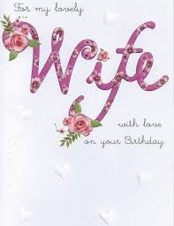 birthday wishes for wife romantic birthday wishes for wife