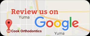 Review Us On Google Cook Orthodontics Orthodontist Yuma Az