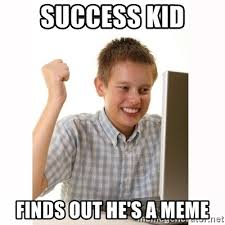 Success Kid Meme Generator - success kid finds out he s a meme computer kid meme generator