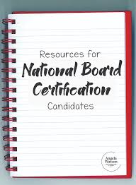 resources for national board certification candidates