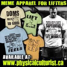 Gym Meme Shirts - gym meme shirts physical culturist