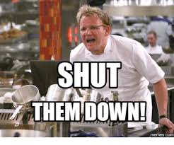 Shut Down Meme - shut themdown memes com shut it down meme on me me