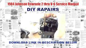 1984 johnson evinrude 2 thru v 6 service manual youtube