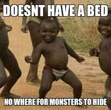 Meme Fight - african success kid meme doesn t have to fight monsters every night