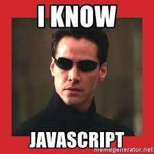 Meme Generator Javascript - i know javascript neo matrix meme generator