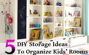 Organizing Kids Rooms by 5 Clever Diy Storage Ideas To Organize Kids U0027 Rooms Home So Good