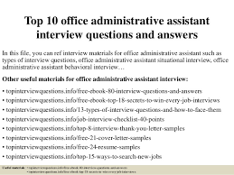 top 10 office administrative assistant interview questions and answers 1 638 jpg cb u003d1427179409