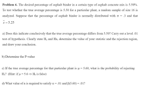 the desired percentage of asphalt binder in a cert chegg com