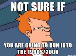 90s Meme - fry is running in the 90s meme on imgur
