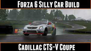 build cadillac cts forza motorsport 6 silly car build cadillac cts v coupe