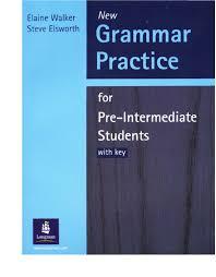 e walker s elsworth grammar practice for pre intermediate