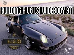 ls1 porsche 911 building an v8 ls1 powered widebody porsche 911 part 1