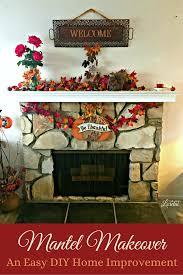 mantel makeover an easy diy home improvement life with lorelai