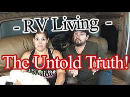 rv living the untold truth about full timing youtube