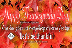 happy thanksgiving day quotes let s be thankful christian cards