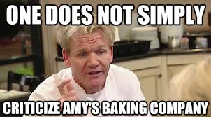 Chef Ramsy Meme - i got bored and made some amy s baking company gordon ramsay memes