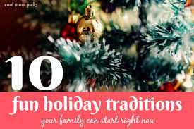 10 traditions you can start with your own family right now